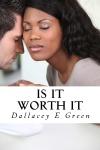 Is It WorthIt
